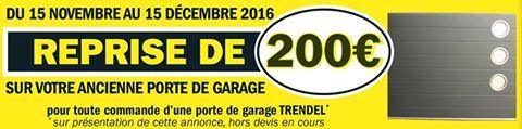 Nouvelle offre exceptionnelle reprise de 200 de for Trendel haguenau portes de garage